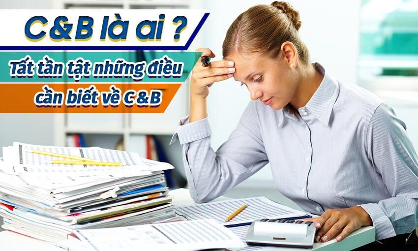 C&b là ai, nghề gì?